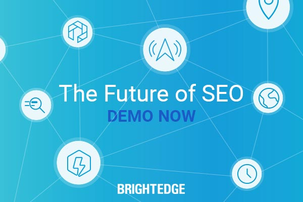 Request a BrightEdge Demo